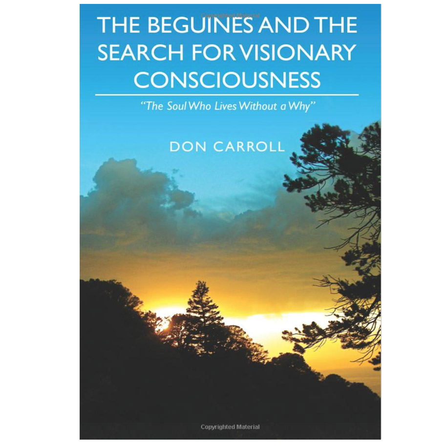 The Beguines and The Search for the Visionary Consciousness